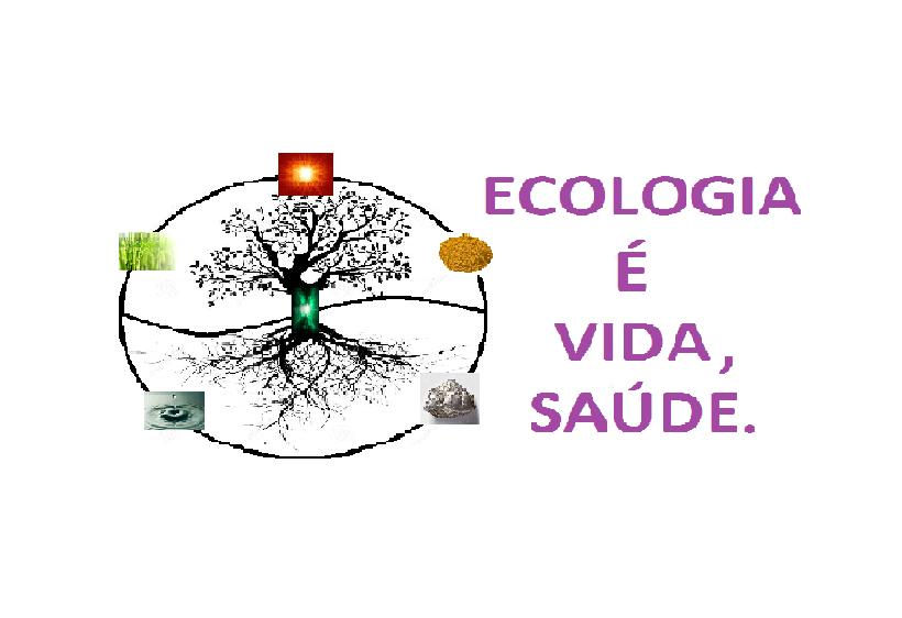 """""""Cura Quântica"""" – Ecologia e Saúde!"""
