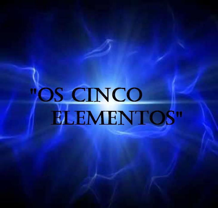 Os Cinco Elementos